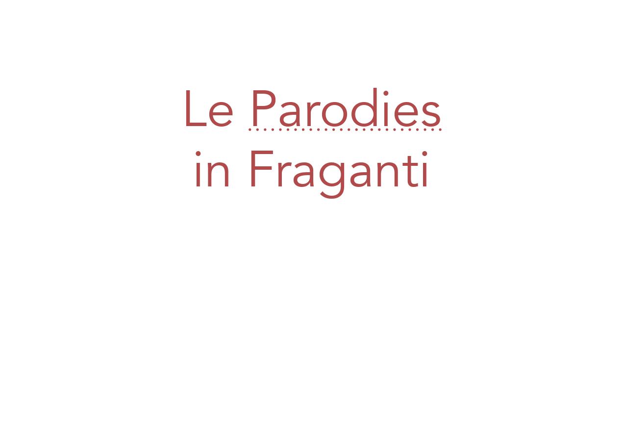LeParodis-InFraganti-phrasardeur