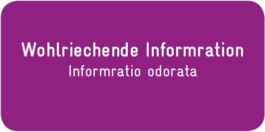 Wohlriechende-Information_Informratio-odorata